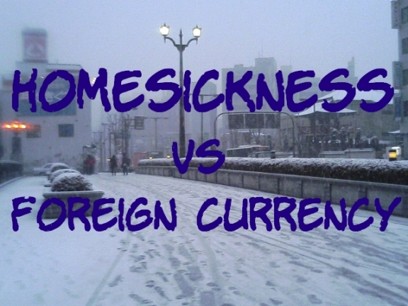 homesickness vs foreign currency