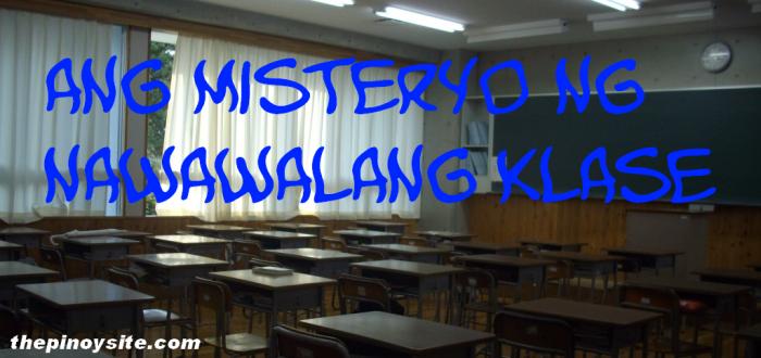 misteryo ng nawawalang klase