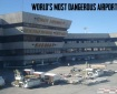 worst and dangerous airport
